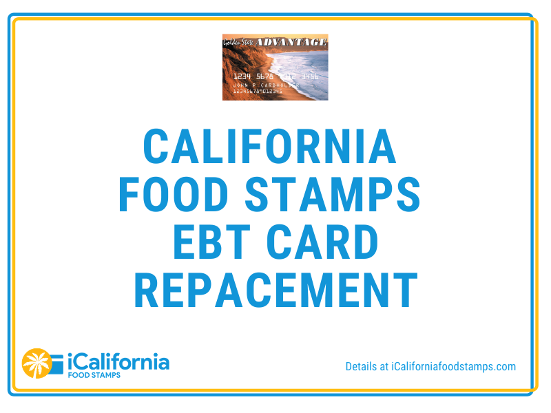 """""""California Food Stamps Card Replacement"""""""
