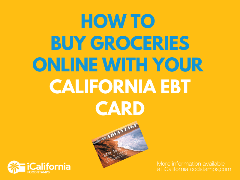 """How to Buy Groceries Online with California EBT"""