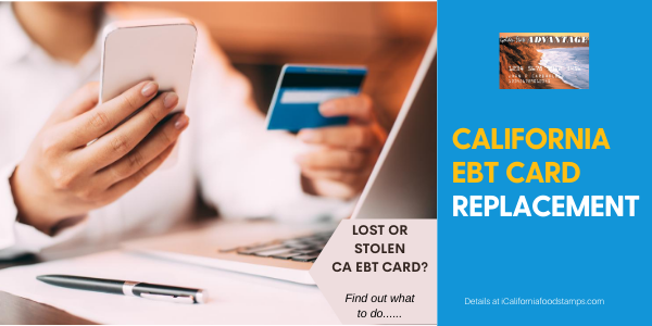 """""""How to replace lost or stolen California EBT Card"""""""