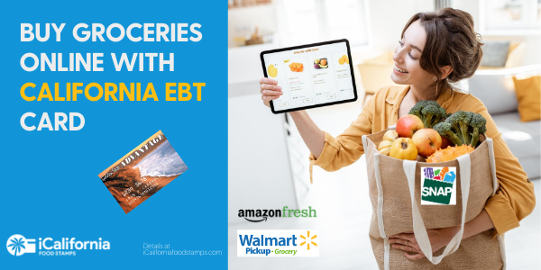 """Use California EBT Card online on Amazon and Walmart"""