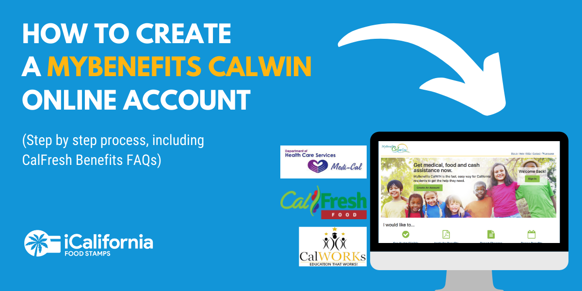 """How to Create a MyBenefits CalWIN Account"""