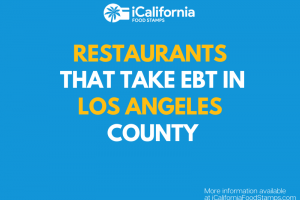 """Restaurants that Accept EBT in Los Angeles County"""