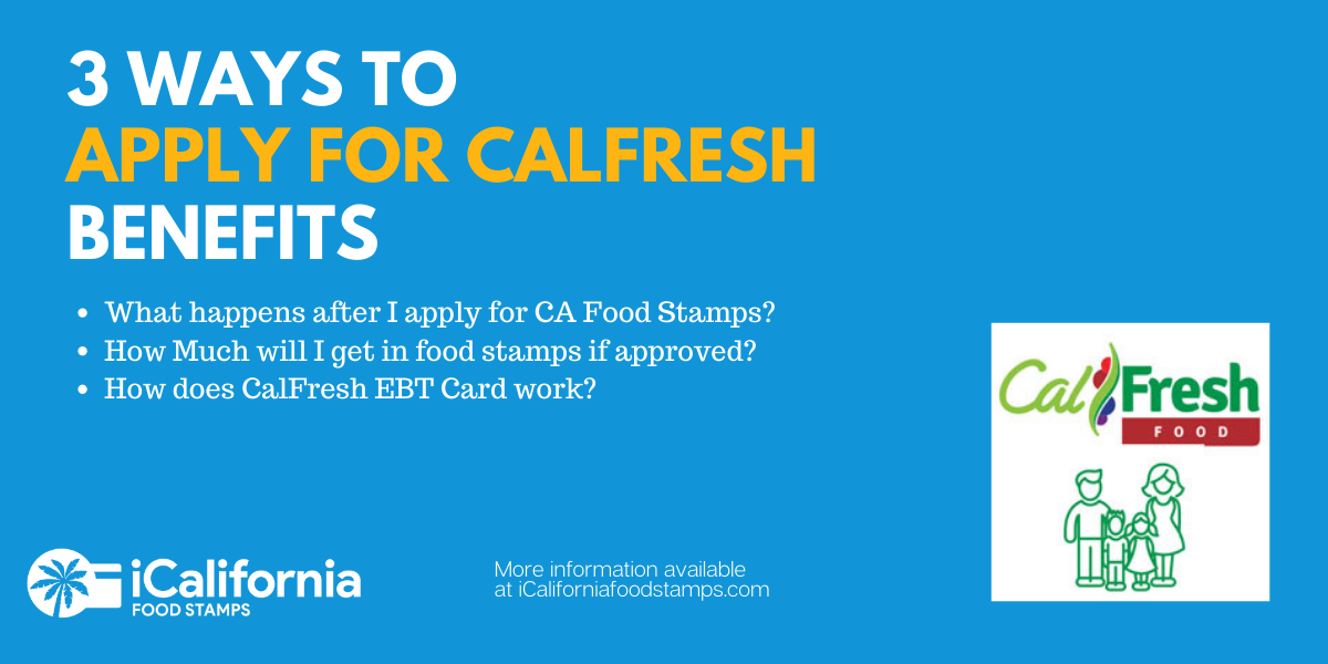 """""""3 ways to apply for Calfresh benefits"""""""