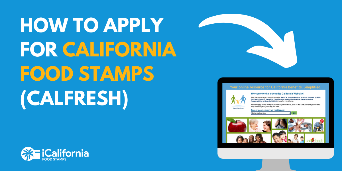 """Apply for California food stamps"""""""
