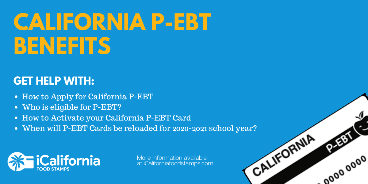 """California P-EBT Application, Activation and FAQs"""